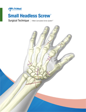 Small Headless Screw surgical techniques manual
