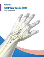 Total Wrist Fusion Plate surgical technique manual cover